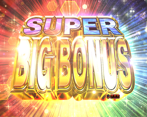 SUPER BIG BONUS